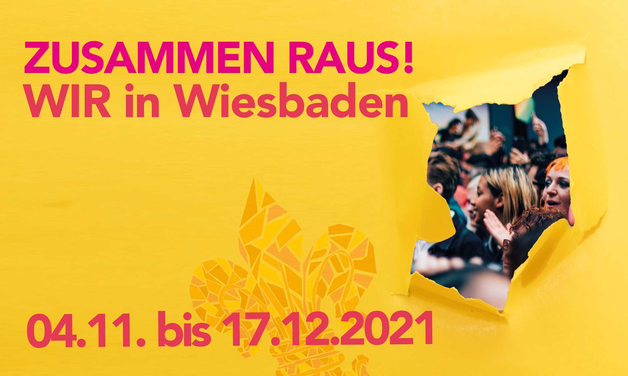 WIR in Wiesbaden – Zusammen Raus!